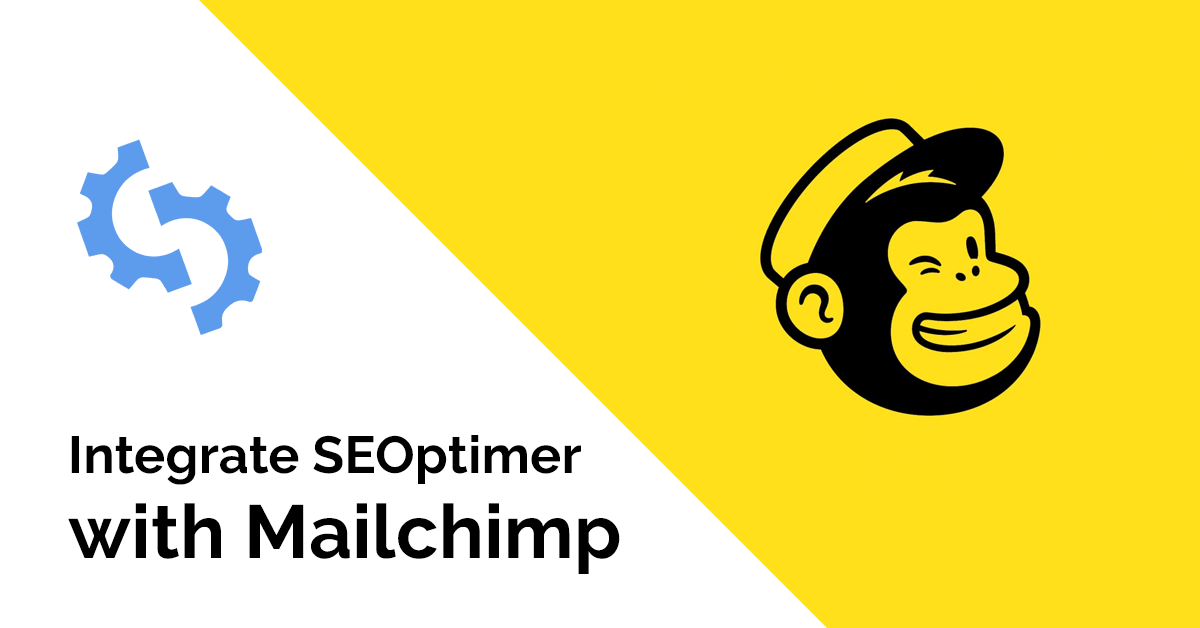 Integrate SEOptimer with Mailchimp