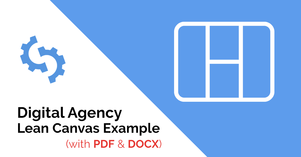 Digital Agency Lean Canvas Example