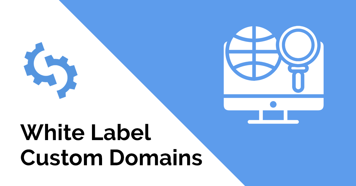 White label custom domains