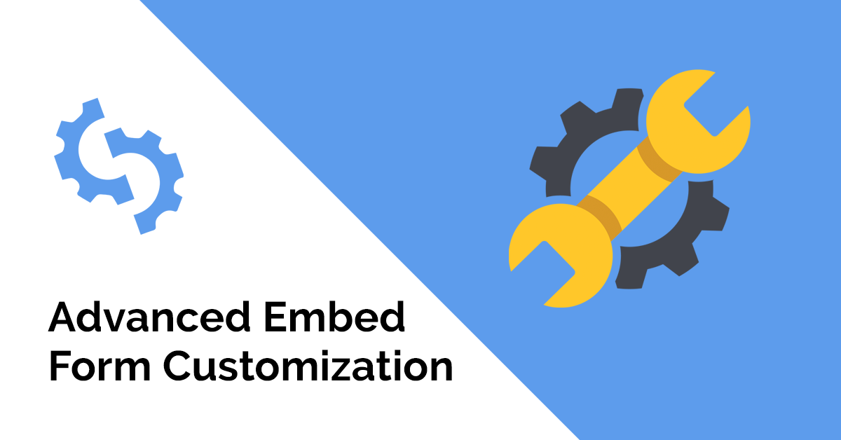 Advanced Embed Form Customization