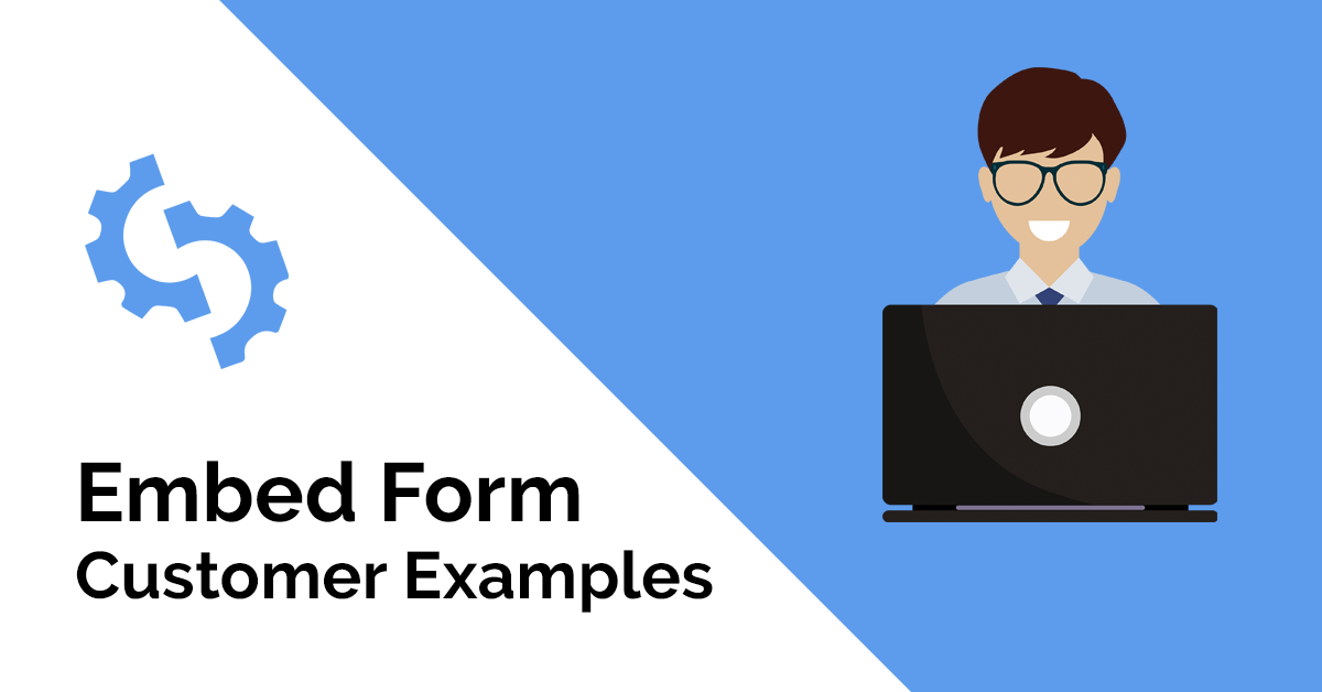 Embed Form Customer Examples