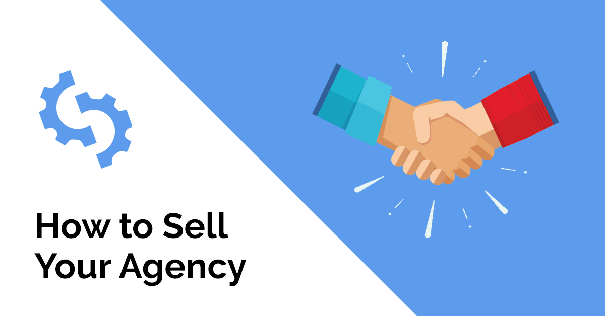 How to Sell Your Agency