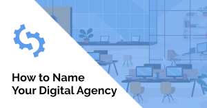 How to name your digital agency