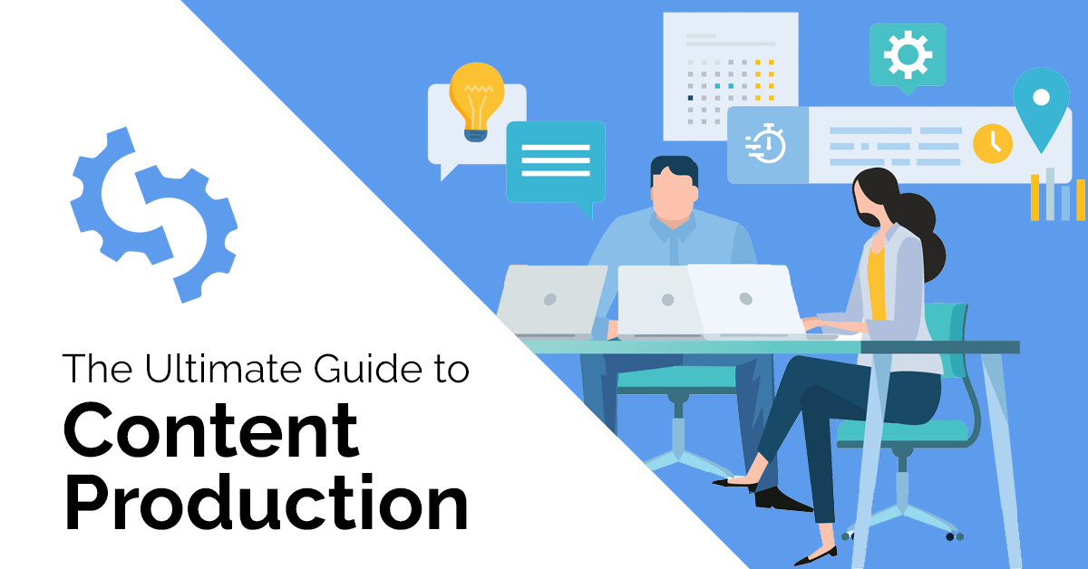 Guide to Content Production