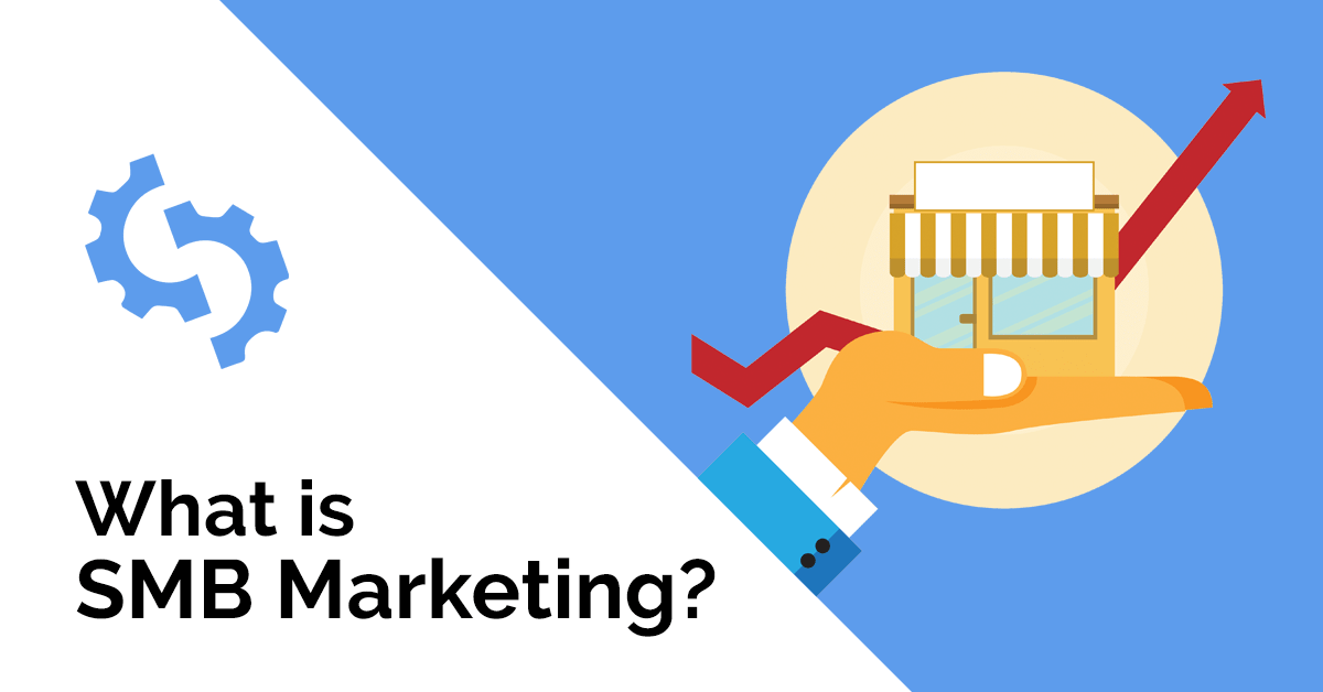 What is SMB Marketing?