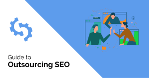 Guide to Outsourcing SEO