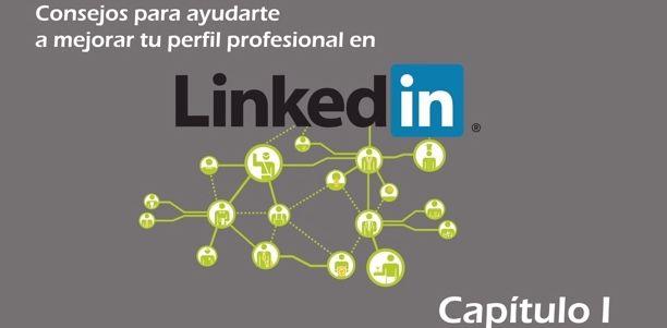Mejora tu titular profesional y tu foto con este tutorial de LinkedIn