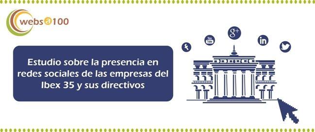 Las empresas y directivos del Ibex 35 en las redes sociales