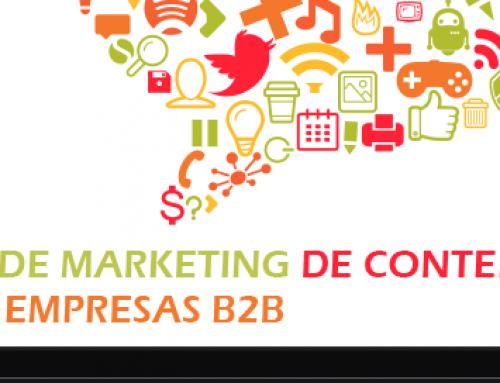 Marketing de contenidos y empresas B2B: una relación posible