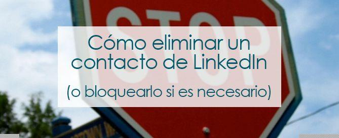 Cómo eliminar un contacto de LinkedIn