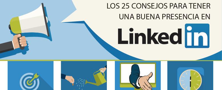 25 consejos para conseguir una presencia de 10 en Linkedin