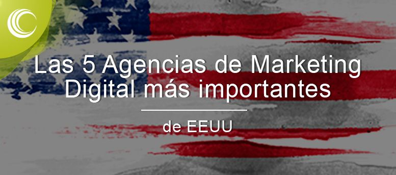 5 agencias marketing importantes estados unidos