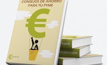 Ebook consejos para ahorrar en tu pyme