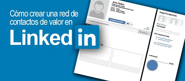 Red de contactos de valor en LinkedIn