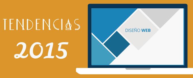 Tendencias de diseño web en 2015