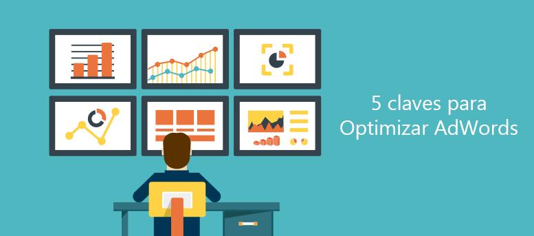 5 claves para la optimización de adwords