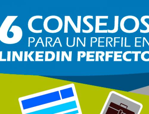 6 consejos para tener un perfil 10 en LinkedIn