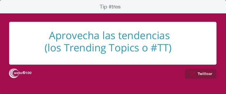 Aprovecha las tendencias o #TrendingTopics