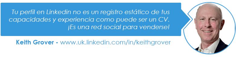 Tu perfil en Linkedin no es un registro estático de tus capacidades y experiencia como puede ser un CV. ¡Es una red social para venderse!