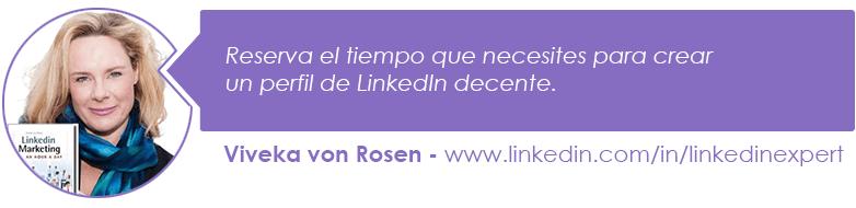 Reserva el tiempo que necesites para crear un perfil de LinkedIn decente.