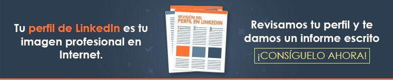 Revisión del perfil de LinkedIn
