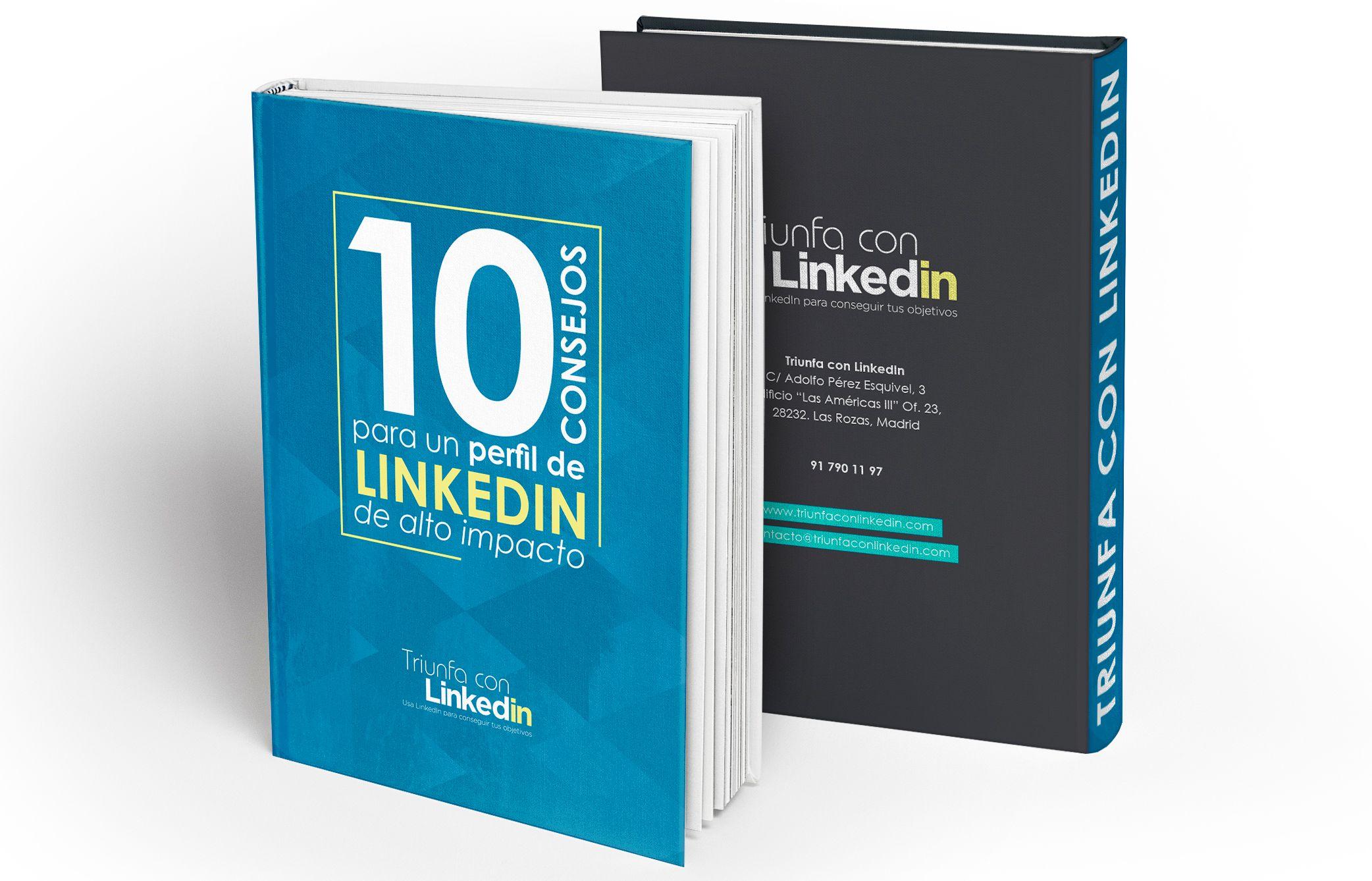 10 consejos para un perfil de LinkedIn de alto impacto