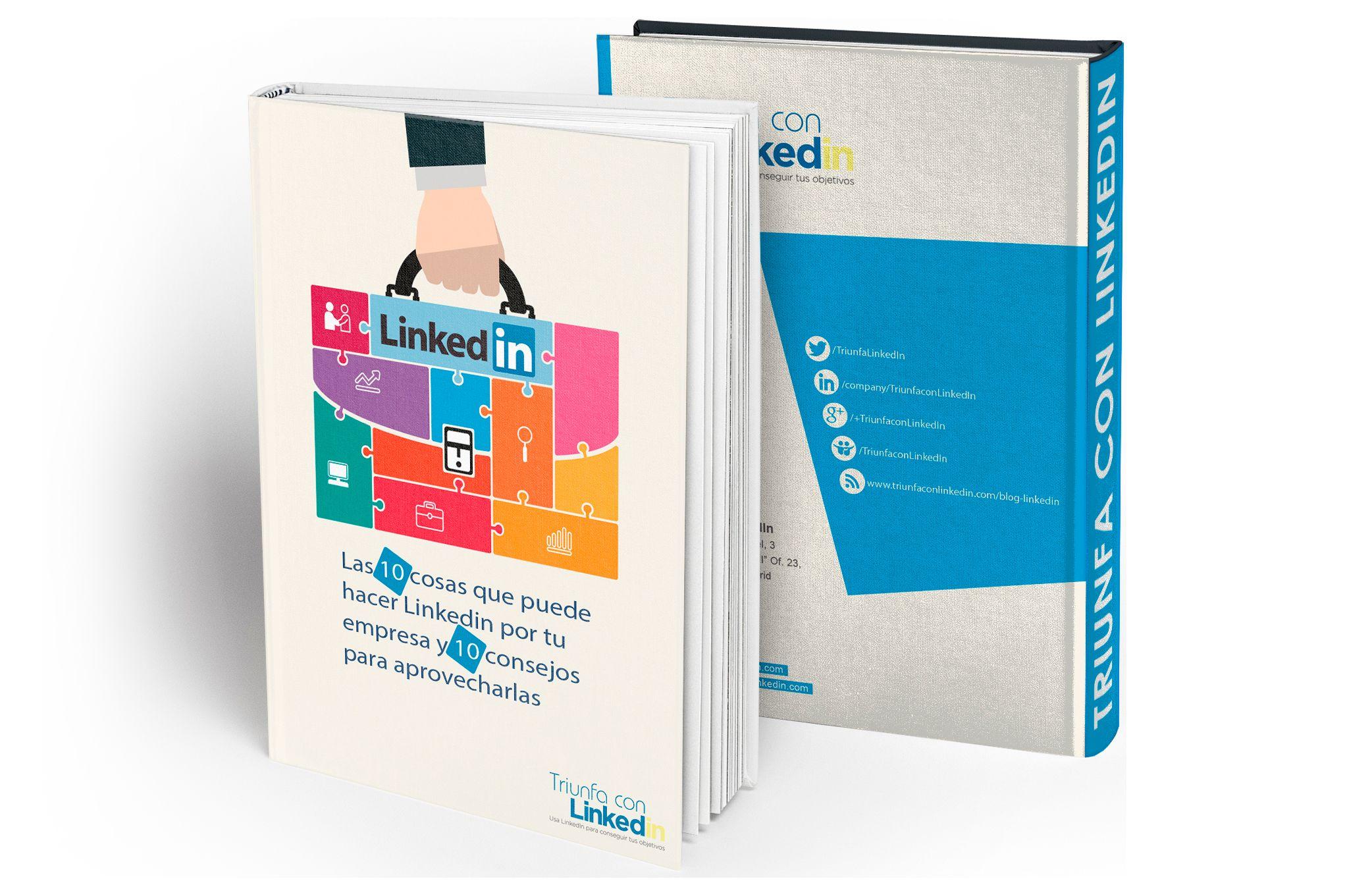 Las 10 cosas que puede hacer LinkedIn por tu empresa y cómo aprovecharlas