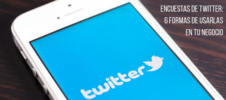 Encuestas de Twitter: 10 formas de usarlas en tu negocio