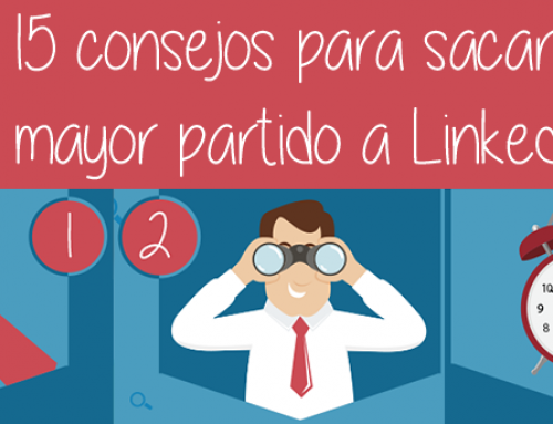 LinkedIn España: 15 consejos para tener la mejor presencia profesional