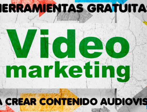 7 herramientas gratuitas para crear contenido audiovisual
