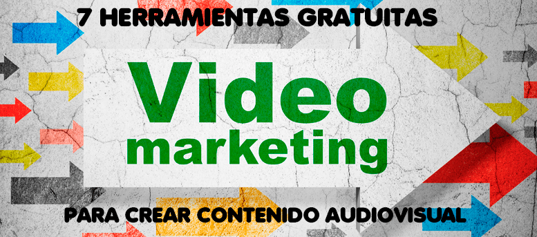 Las 7 mejores herramientas gratuitas para crear contenido audiovisual para tu blog
