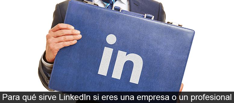 para que sirve LinkedIn