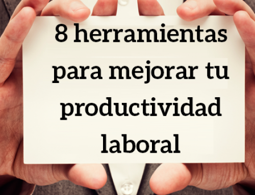 8 herramientas para mejorar tu productividad laboral