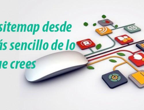 Crear un Sitemap desde cero es más sencillo de lo que crees