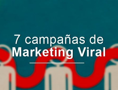 7 ejemplos de exitosas campañas de marketing viral
