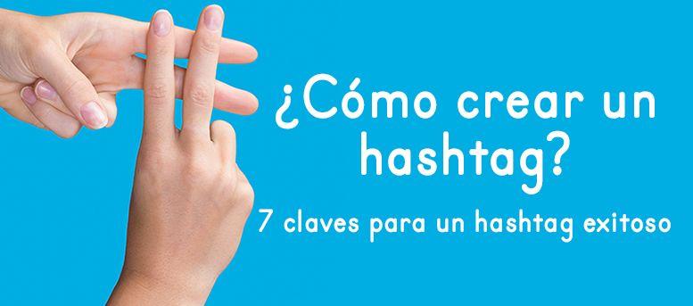 cómo crear un hashtag