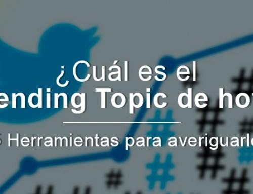 ¿Cuál es el trending topic de hoy? 5 herramientas para averiguarlo