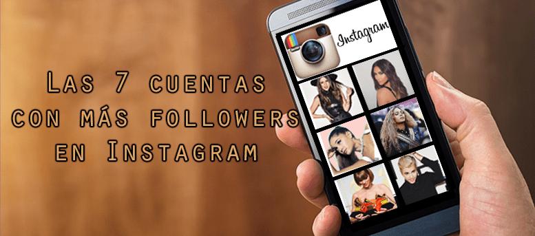 Las 7 cuentas con más followers en Instagram