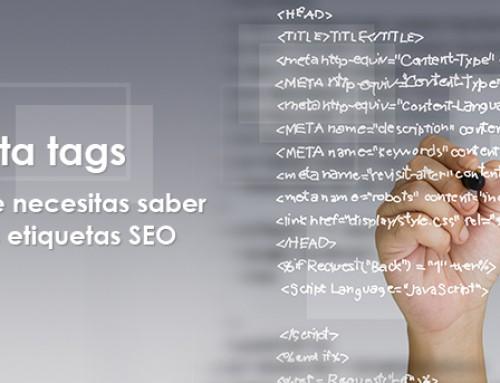 Meta tags: todo lo que necesitas saber sobre las etiquetas SEO