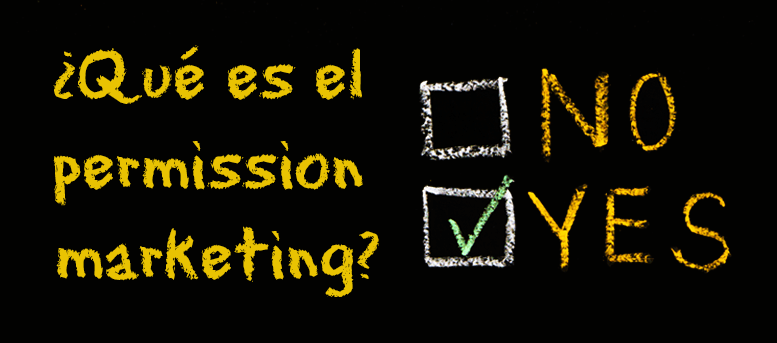 ¿Qué es el permission marketing?