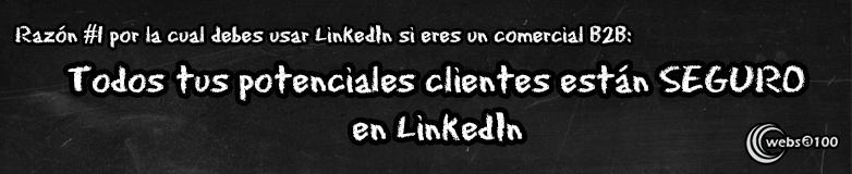 Todos tus clientes están en LinkedIn