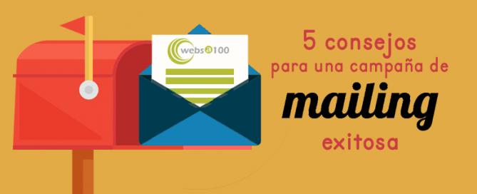 5 consejos para una campaña de mailing exitosa
