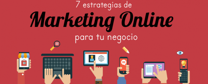 7 estrategias de marketing online para tu negocio