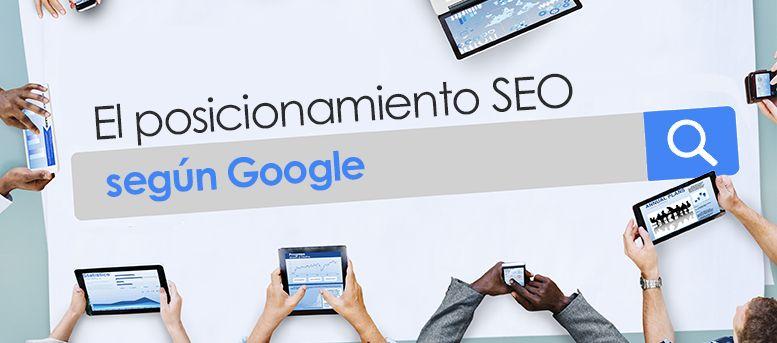 Posicionamiento SEO según Google
