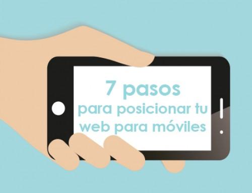 7 pasos para posicionar tu web para móviles y otros dispositivos.
