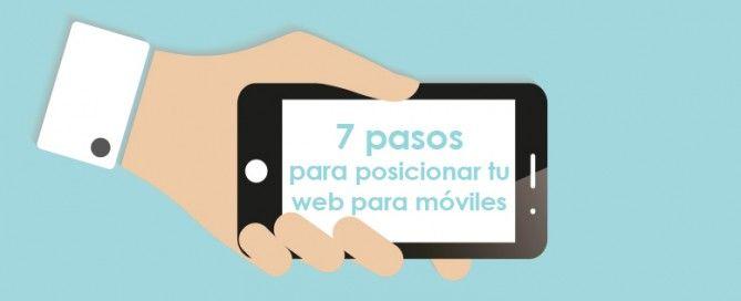 7 pasos para posicionar tu web para móviles