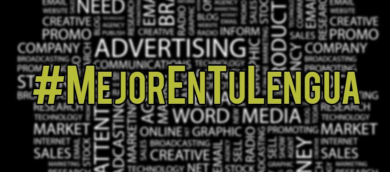 #MejorEnTuLengua, la nueva campaña de la RAE y la Academia de Publicidad