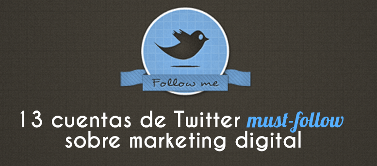 13 cuentas Twitter must-follow sobre marketing digital