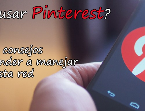 ¿Cómo usar Pinterest? 7 consejos para aprender a manejar esta red