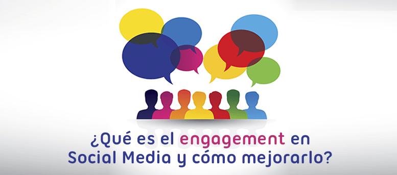 Engagement en Social Media: cómo mejorarlo